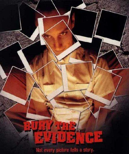 Bury the Evidence movie