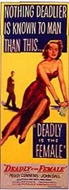 Deadly Is the Female 2784