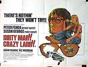 Dirty Mary Crazy Larry 8036