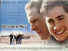 october sky movie essay A literary analysis of october sky pages 1 words 353 view full essay more essays like this:  sign up to view the complete essay show me the full essay.