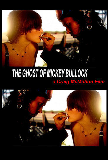 The Ghost of Mickey Bullock movie
